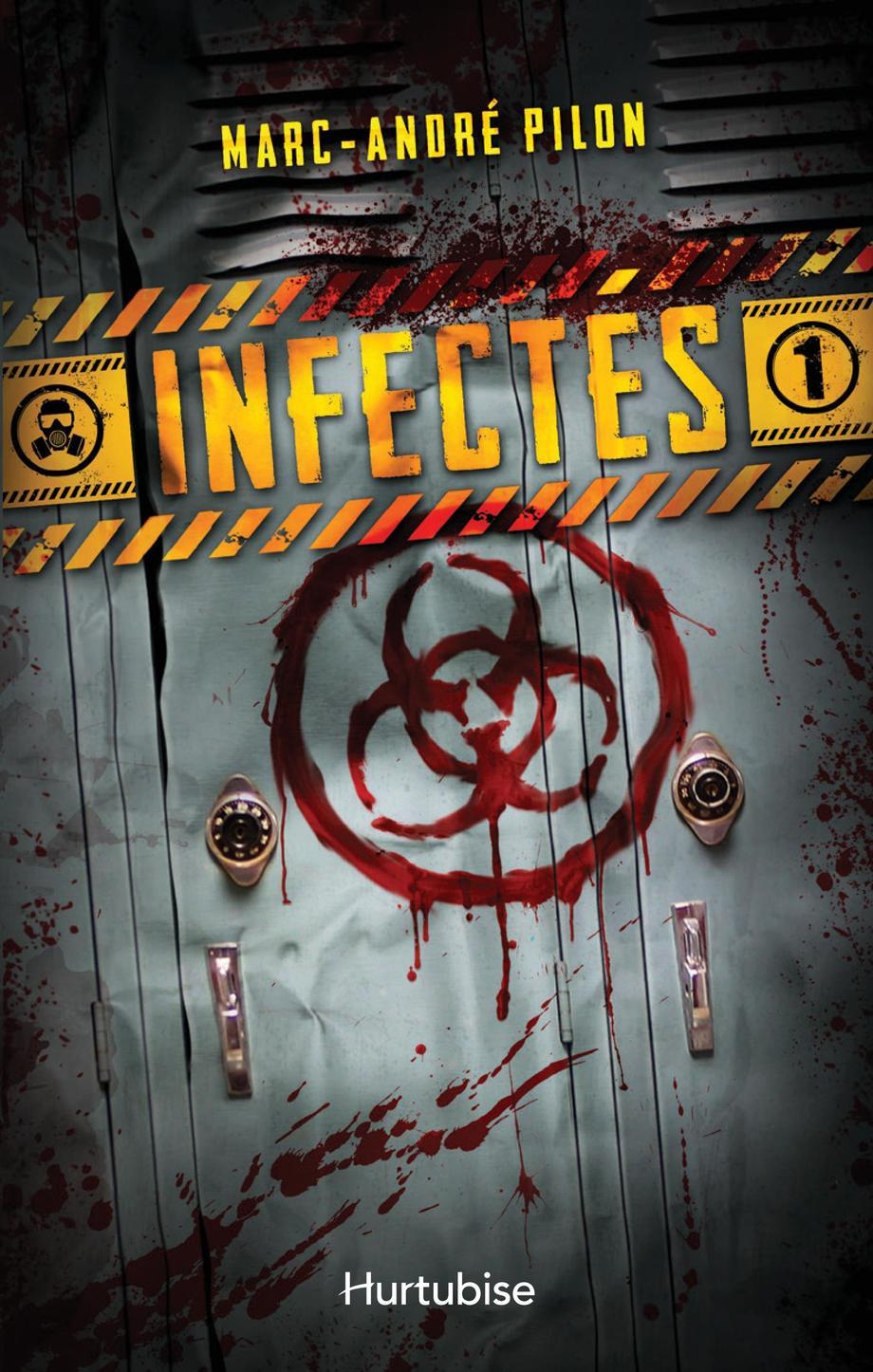 Infectés T.1 de Marc-André Pilon