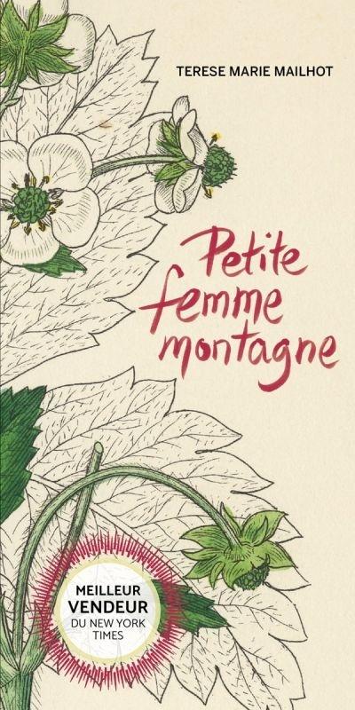 Petite femme montagne  de Terese Marie Mailhot